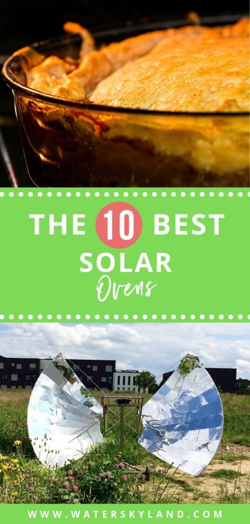 Looking for a practical way to cook while you travel in the great outdoors? Check out the best solar ovens on the market right now! #solaroven #outdoors #outdoorliving #rv #solarpower