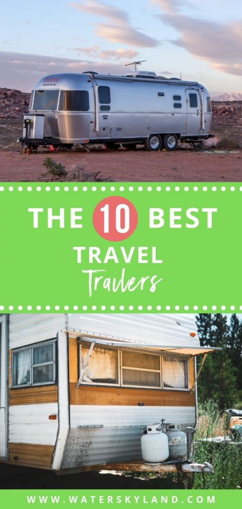 Looking for a fun adventure for the family? Check out the best travel trailers for a family of four and see what's best for your next vacation! #trailer #rv #family #familytravel #outdoors